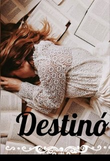 """Libro. """"Destinó"""" Leer online"""