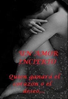 """Libro. """"Un amor incierto"""" Leer online"""