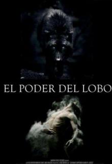 """Libro. """"El poder del lobo"""" Leer online"""