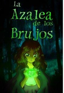 """Libro. """"La azalea de los brujos"""" Leer online"""
