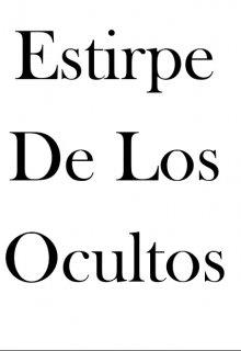 """Libro. """"Estirpe De Los Ocultos"""" Leer online"""