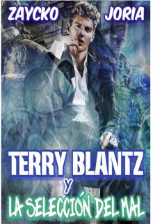"""Libro. """"Terry Blantz Y La Selección Del Mal"""" Leer online"""