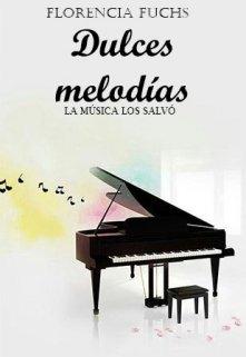 "Libro. ""Dulces melodías"" Leer online"