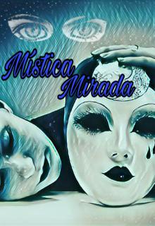 """Libro. """"Mistica Mirada"""" Leer online"""