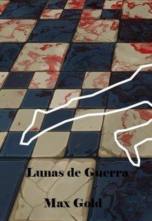 """Libro. """"Lunas de Guerra"""" Leer online"""