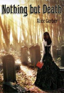 """Книга. """"Nothing but Death. Ничего кроме смерти."""" читать онлайн"""