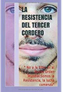 """Libro. """"La Resistencia del tercer cordero"""" Leer online"""