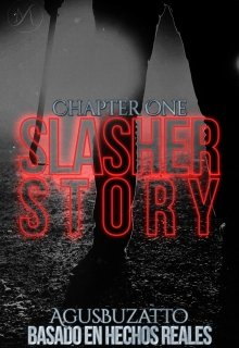 "Libro. ""A Slasher Story: Chapter One"" Leer online"