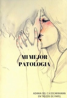 "Libro. ""Mi Mejor Patologia"" Leer online"