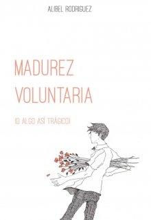 """Libro. """"Madurez Voluntaria"""" Leer online"""