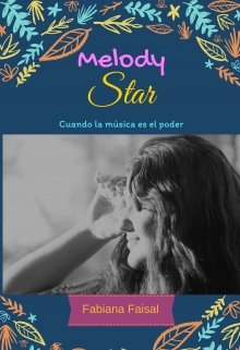"Libro. ""Melody Star"" Leer online"