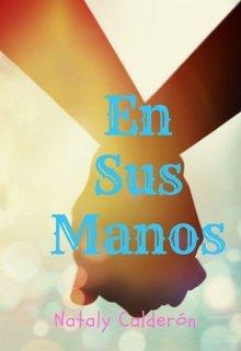 """Libro. """"En sus manos"""" Leer online"""