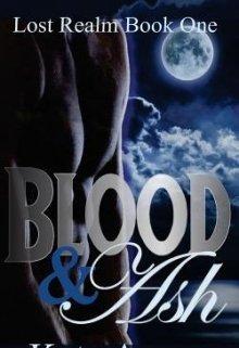 "Книга. ""Blood & Ash"" читать онлайн"