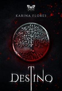 "Libro. ""Destino"" Leer online"