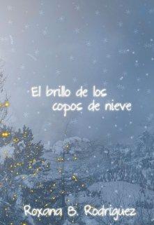"""Libro. """"El brillo de los copos de nieve"""" Leer online"""