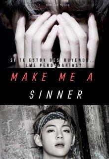 """Libro. """"Make me a Sinner   Kth"""" Leer online"""