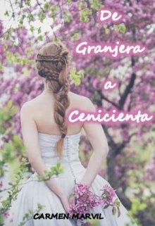 """Libro. """"De Granjera a Cenicienta"""" Leer online"""