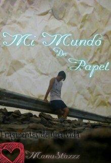 """Libro. """"Mi Mundo De Papel """" Leer online"""