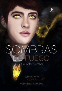 """Libro. """"Sombras de Fuego """" Leer online"""