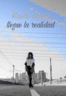 """Libro. """"Hasta donde llegue la realidad"""" Leer online"""