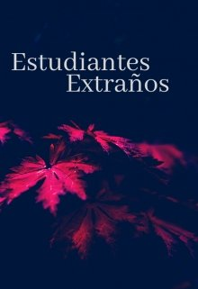 """Libro. """"Estudiantes extraños"""" Leer online"""