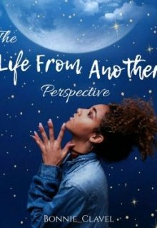 "Libro. ""The Life From Another Perspective"" Leer online"