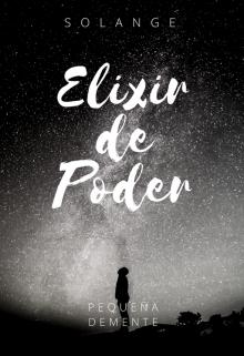 """Libro. """"Elixir de Poder"""" Leer online"""