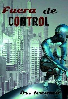 """Libro. """"Fuera de control"""" Leer online"""