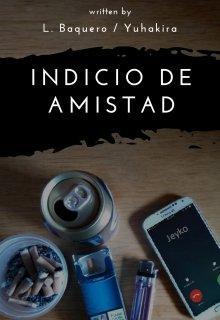 """Libro. """"Indicio de Amistad"""" Leer online"""