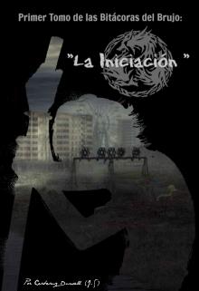 """Libro. """"La Iniciación"""" Leer online"""
