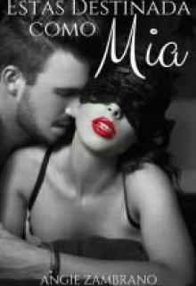 """Libro. """"Estas Destinada Como Mia"""" Leer online"""