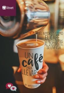 """Libro. """"Un café para llevar"""" Leer online"""