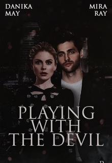 "Книга. ""Playing with the devil "" читать онлайн"