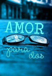 "Libro. ""Amor Para Dos"" Leer online"
