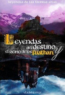 """Libro. """"Leyendas del destino y el reino de los Fuathan"""" Leer online"""