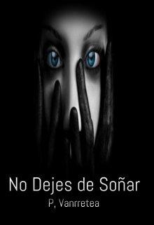 """Libro. """"No Dejes de Soñar"""" Leer online"""