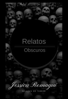 """Libro. """"Relatos Oscuros"""" Leer online"""