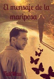 El Mensaje De La Mariposa Leer Libros Online En Litnet