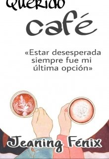 "Libro. ""Querido café"" Leer online"