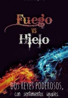 """Libro. """"《fuego vs Hielo》"""" Leer online"""