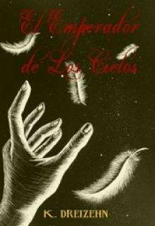 """Libro. """"El Emperador de Los Cielos"""" Leer online"""