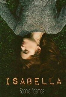 """Libro. """"Isabella ( En pausa por falta de tiempo)"""" Leer online"""