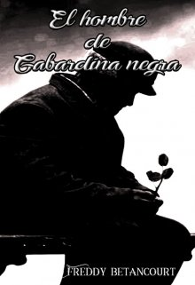 "Libro. ""El hombre de gabardina negra."" Leer online"