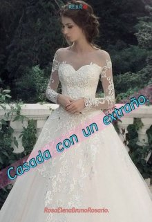 Casada con un extraño de Rosa Elena Bruno Rosario
