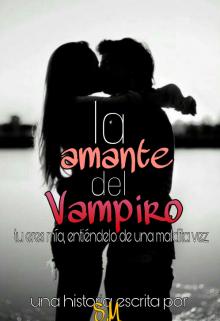 """Libro. """"La amante del Vampiro. ©"""" Leer online"""