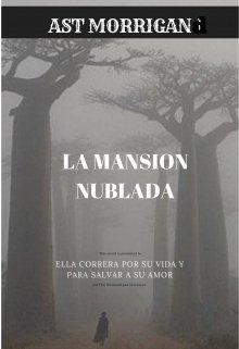 """Libro. """"La Mansion Nublada"""" Leer online"""