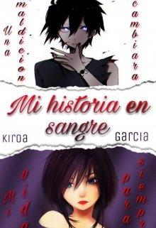 """Libro. """"Mi historia en sangre I"""" Leer online"""
