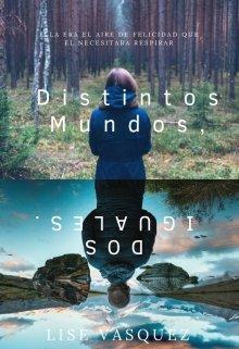 """Libro. """"Distintos Mundos,dos Iguales."""" Leer online"""