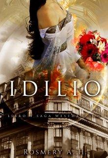 "Libro. ""Idilio © (saga Westhampton Libro # 4)"" Leer online"