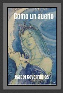 """Libro. """"Como un sueño"""" Leer online"""